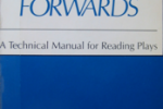 Backwards and Forwards:  A Technical Manual for Reading Plays by David Ball